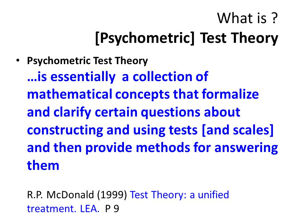 What is [Psychometric] Test Theory
